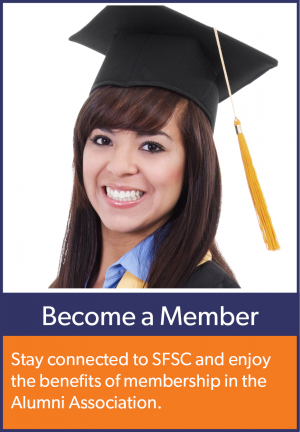 Become a member of the Alumni Association. Stay connected to SFSC and enjoy the benefits of membership.