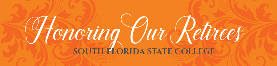 South Florida State College Honors Our Retirees