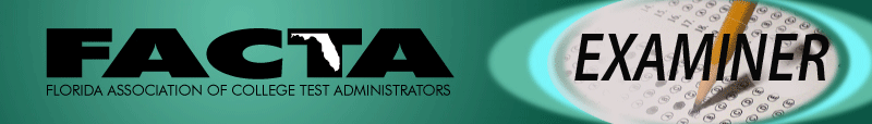 SFSC's Testing Center is a member of FACTA: the Florida Association of College Test Administrators.
