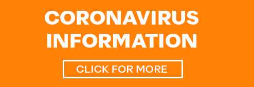Coronavirus Information. Click Here to Learn More.