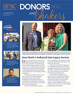 Go to the SFSC Foundation's Fall 2020 newsletter using this link: https://www.southflorida.edu /wp-content/uploads/2020/11/Newsletter-Fall-2020_web.pdf