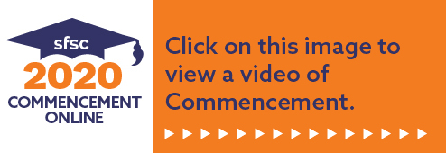 Watch SFSC's 2020 Commencement services on YouTube: https://www.youtube.com/southfloridastatecollege