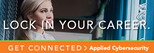 Lock in your career. Get connected. Applied Cybersecurity.